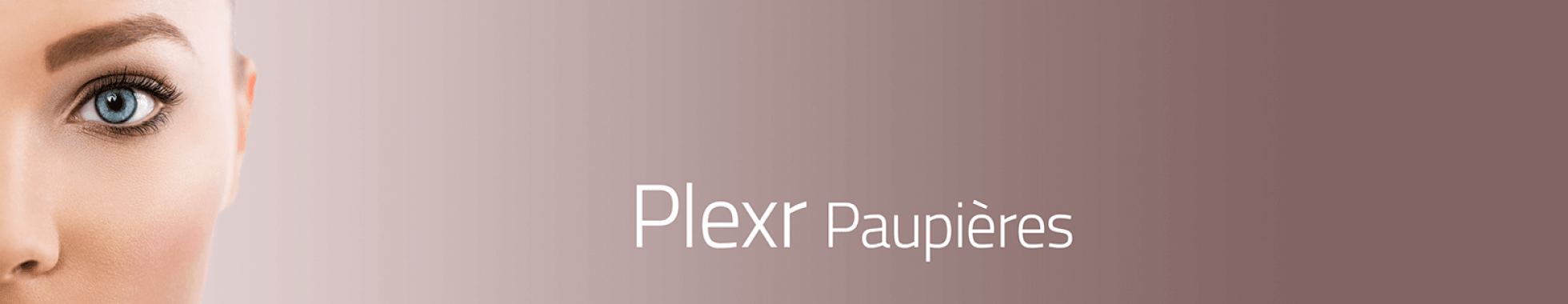 Traitement des paupières par PLEXR à Aix-en-Provence